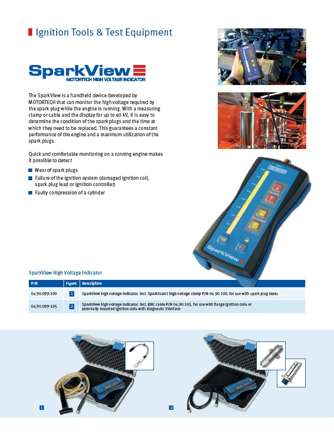SparkView - description - With the portable indicator SparkView from MOTORTECH, the high voltage demand of spark plugs can be easily and conveniently measured and visualized while the engine is running. In combination with the SparkScan1 high voltage clamp connected to the SparkView or a special measuring cable and the display up to 50 kV, the condition of the ignition system and especially of the spark plugs can be easily determined and the changeover time can be optimally specified.