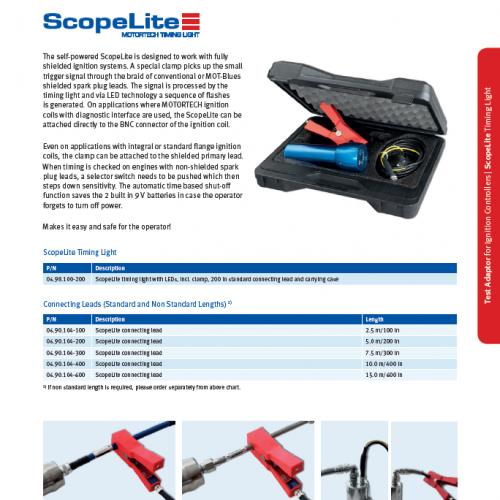 ScopeLite Timing Light The ScopeLite timing light is self-powered and designed to work with either shielded or unshielded ignition systems.